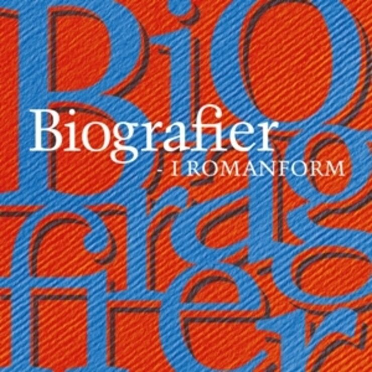 Illustration  - Biografier i romanform, en litteraturliste