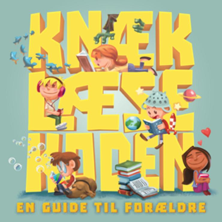 Knæk læsekoden - en guide til forældre