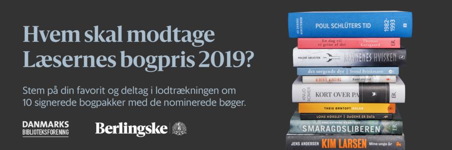 De nominerede til Læsernes Bogpris 2019 er offentliggjort. Du kan stemme på din favorit til den 7. april.