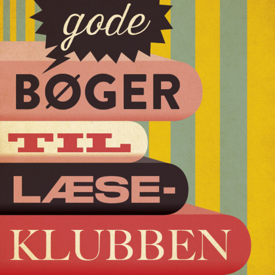 """Få inspiratrion til litteratur til læseklubben i emnelisten """"Gode bøger til læseklubben"""""""
