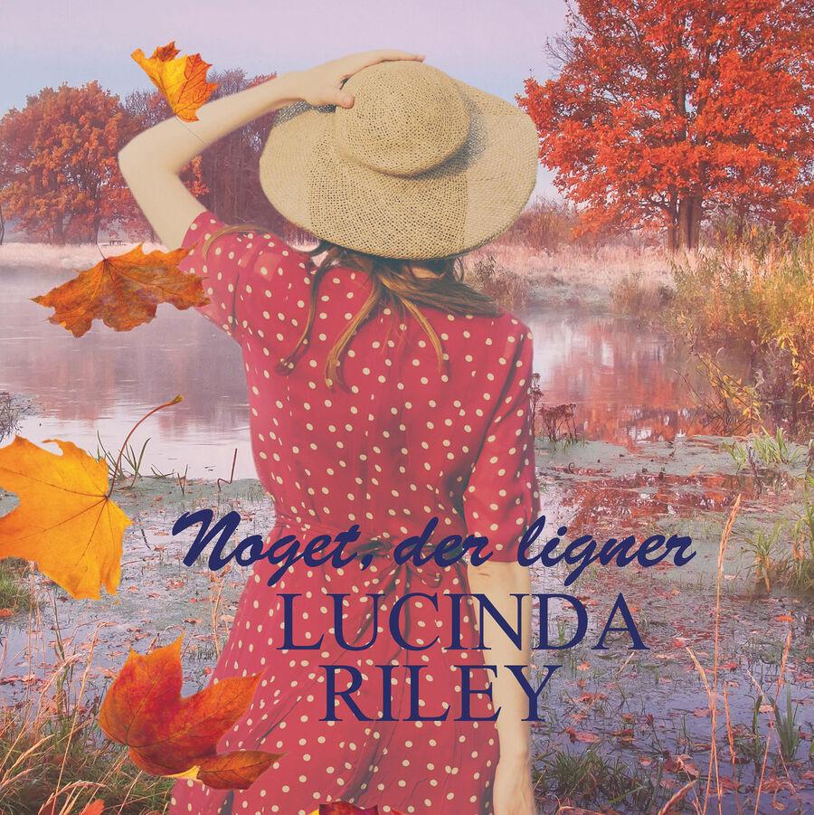 Inspiration til dig, der er vild med Lucinda Riley